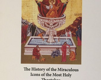 The History of the Miraculous Icons of the Most Holy Theotokos