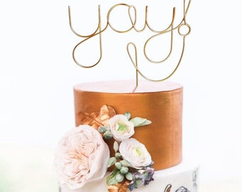 Yay Wire Cake Topper - Rustic Chic Cake Topper - Wire Cake Topper - Wedding Cake Topper - Rustic Chic - Gold Cake Topper - Engagement