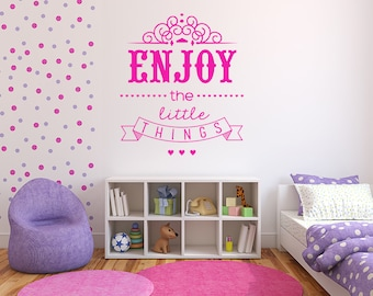 Enjoy the Little Things Decal - Princess Wall Decal - Wall decal quote - Playroom  Decor - Inspirational Quote Decal - Girls room decor