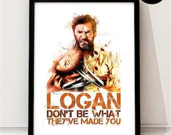 Logan Art Print, Wolverine, Marvel Inspired, X Men, X-Men Quote, Avengers Art, Logan, Comic, Hugh Jackman, Old Man Logan, Logan Movie