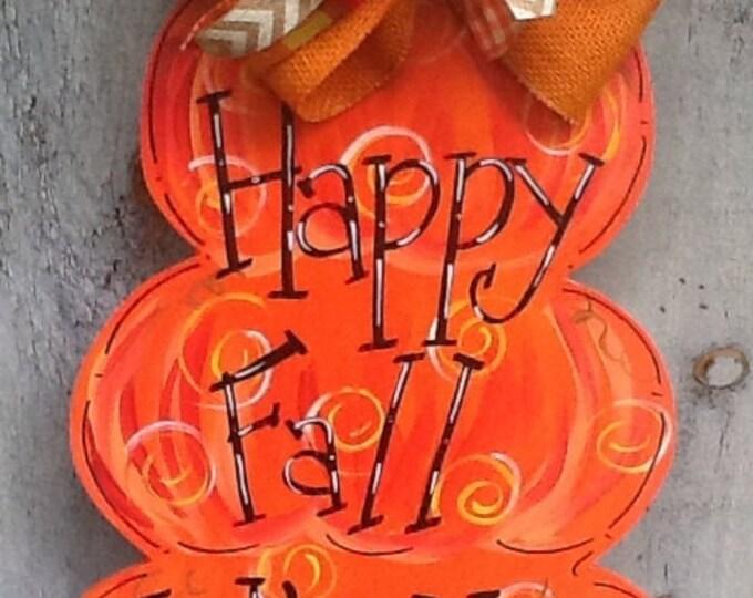 Pumpkin door hanger,  happy fall, happy fall y'all, autumn door hanger, welcome back door hanger