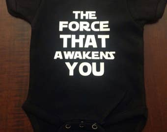 The Force That Awakens You Onsie // The Force Bodysuit