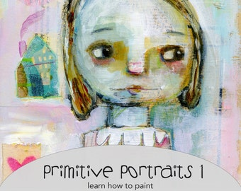 Primitive Portraits 1 online class - by Mindy Lacefield