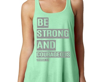 Faith Inspired Workout Tank Top - Be Courageous and Be Strong