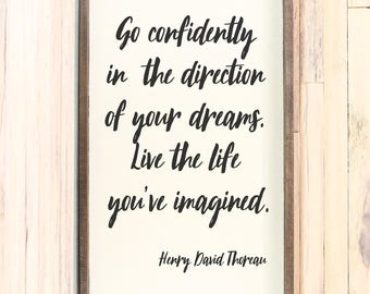 Go Confidently in the Direction of Your Dreams Wooden Sign | Gifts Under 50 | Rustic Home Decor | Inspirational Quote