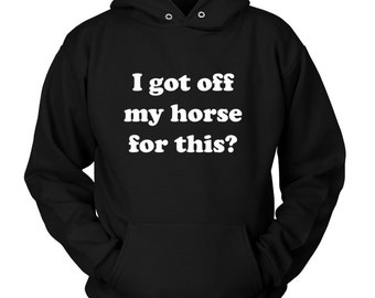horse hoodie, horse apparel, horse sweatshirt, gift for horse lover, horse gift, funny horse gifts, funny horse, horse humor, horse jokes