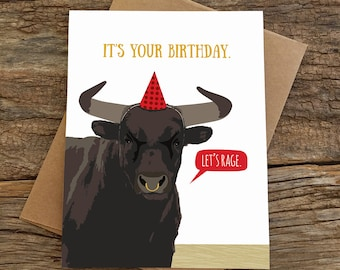 funny birthday card / let's rage bull