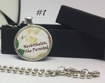 Nevertheless She Persisted Necklace - Two Designs - Feminist Quote Pendant - Summer Flower Girly Feminist Pendant - Resistance Necklace
