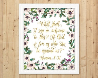 Floral Scripture Print / Gold Printable Bible Verse / Christian Decor / Scripture Art Print / Downloadable Christian Print / Romans 8:31