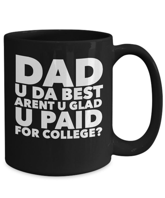 Funny fathers day gift ideas  dad u da best coffee or tea mug