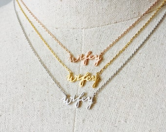 Wifey Necklace, 14k Gold plated/Rose Gold/Silver, Dainty Necklace