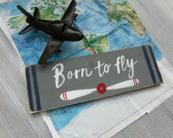 Airplane Nursery Sign, Born to Fly Sign, Airplane Wood Sign, Kids Airplane Bedroom Sign, Kids Bedroom Sign, Airplane Themed Baby Shower Gift