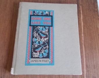 Vintage James W Foley Some One Like You 1925 Small hardcover Book