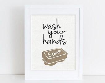 Wash Your Hands - Bathroom Art Print