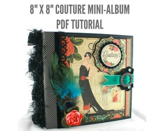 "8""x8"" Couture Scrapbook Mini-Album PDF Tutorial"