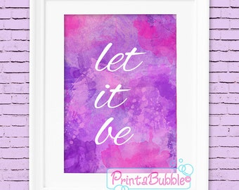 Watercolour 'Let It Be' Print