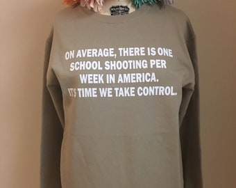Gun Control: One per Week Crewneck Sweatshirt
