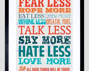 Quote Art Print - Type Text Graphic Fear Less Love More Art Print Poster FEHP172