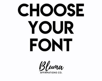 UPGRADE: Choose Your Font