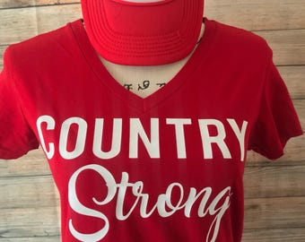 Country Strong Shirt