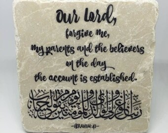 Our Lord! Forgive me and my parents, and the believers...-   Little Reminder   Tile Art   Marble   Quran   Ayah   Eid   Ramadan   Islamic  