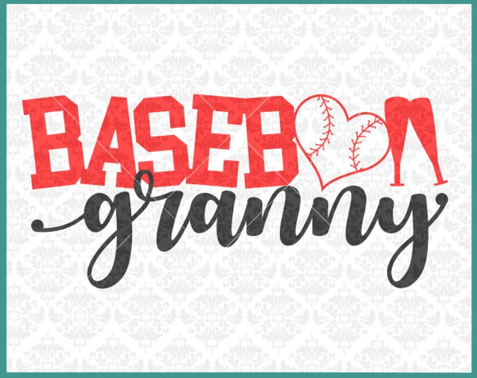 CLN0376 Baseball Granny Family Grandma MawMaw MiMi Grammy SVG DXF Ai Eps PNG Vector Instant Download COmmercial Cut File Cricut SIlhouette