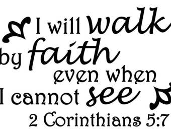 Genial I Will Walk By Faith 2 Corinthians 5:7 Home Office Vinyl Wall Door Art