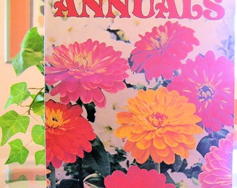 How to Grow ANNUALS a SUNSET BOOK