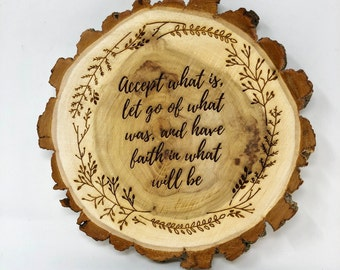 Sobriety Gift, Words of Encouragement Plaque, Motivational saying, Gift of encouragement, AA Saying, Recovery Sobriety Sober Sign, Tree Bark