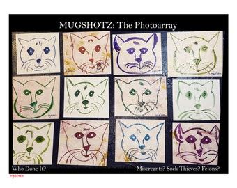 Mugshotz, Cat Art, Cat Photoarray, Cat criminals, cat paintings, cats, cat sock thieves, cat mugshots