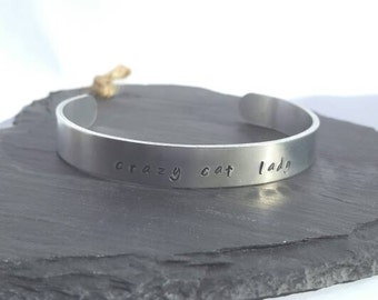 Personalised bracelet hand stamped crazy cat lady.  Cat lover/ personalized gift / gift for her/