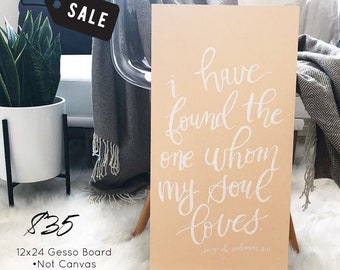 I Have Found The One Whom My Soul Loves- 12x24 Wall Print