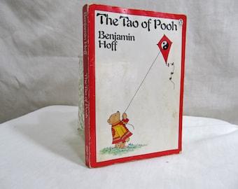 The Tao of Pooh, Benjamin Hoff, Penguin Books 1982, Softcover Book Philosophy Taoist Master Winnie-the-Pooh Wisdom Humor Self-Help