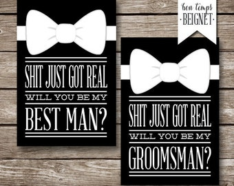 Shit Just Got Real - Will You be My Groomsman / Best Man - INSTANT Digital Download - Wedding Stationary - Printable Wedding