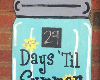 Mason Ball Jar Wooden Door Hanger Teacher Countdown Summer Spring