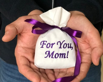 Gift for mom, Mother's day gift, Lavender sachet,  special gift, personalized sachet, teachers gift, lavender bag, embroidery