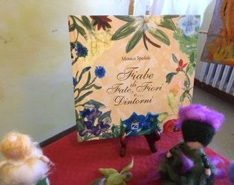 book of fiabe di fate, fiori e... dintorni. in style waldorf