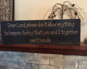 Primitive wooden distressed sign - Dear Lord