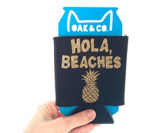 Hola, beaches // Beach Can Cooler // Custom