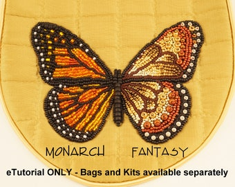 Monarch and Fantasy Bead Embroidered Butterfly Tutorial - for use with silk applique bag ONLY