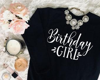 Birthday Sweatshirt | Birthday girl | personalized shirt | birthday gift | women's clothing | women's sweatshirt | birthday present
