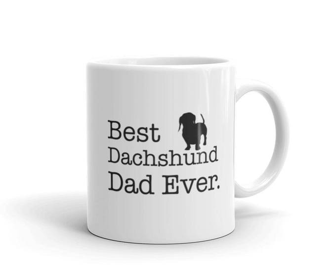 Dachshund Lovers Gift for Best Dachshund Dad Ever Dog Lovers Gift Coffee Mug, dachshund Mug for dachshund owner, dachshund Dad
