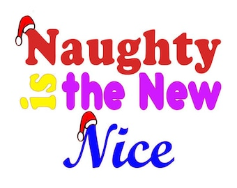 SVG, Studio3 Naughty is the New Nice with Santa Hats, Files for Silhouette & Cricut, Instant Download