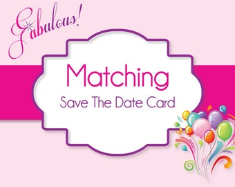 SAVE THE DATE Card - Digital File - Made To Match Your Invite