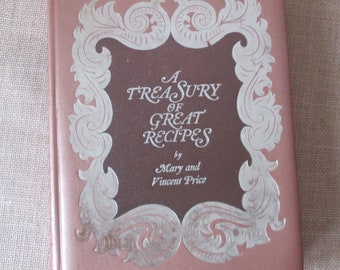 1965 Vincent Price Treasury of Great Recipes Cookbook