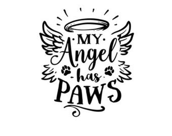 My Angel Has Paws - Removable Decal