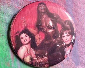To Wong Foo pin badge pinback button hand pressed 2-1/4 inch pin 90s retro fashion Julie Newmar