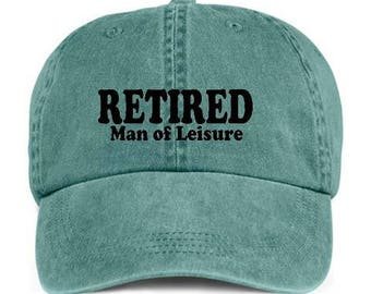 RETIRED MAN Of LEISURE Retirement Baseball Style Cap Hat Vinyl Print