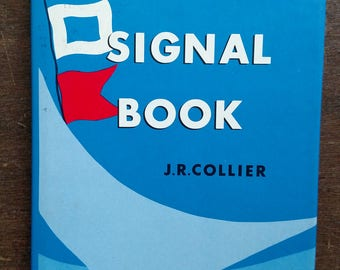Yachting Signal Book by James R. Collier 1985 Cornell Maritime Press - Yacht Book - Sailing Book - Vintage Sailing - Free Shipping