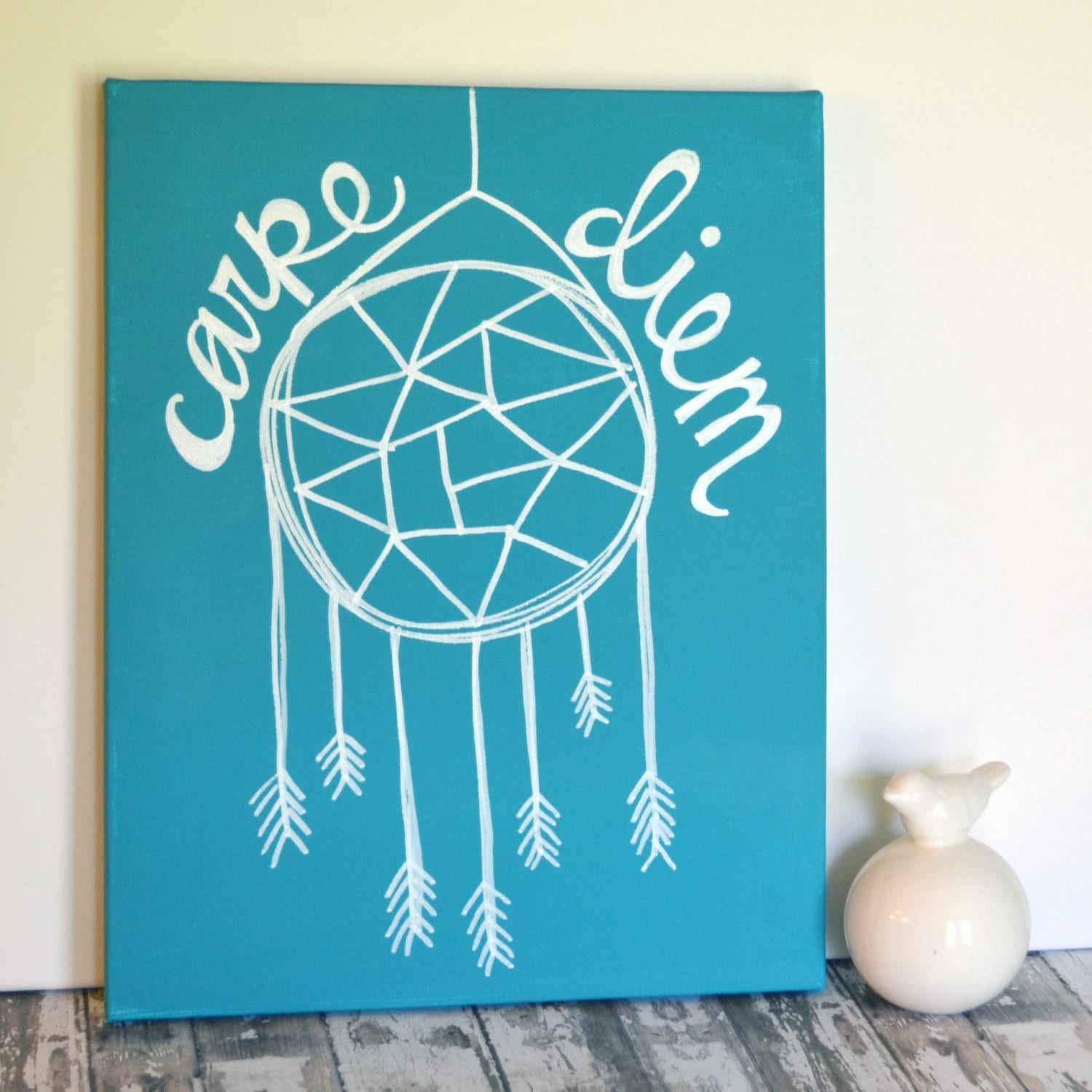 Quote Paintings Carpe Diem Canvas Painting Teal Or Any Color Dream Catcher